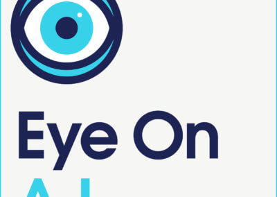 Eye on A.I. podcast